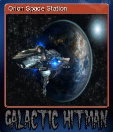 Galactic Hitman - Orion Space Station | Steam Trading ...