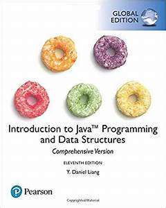 Introduction, To, Java, Programming, And, Data, Structures, 11th, Global, Edition, Isbn