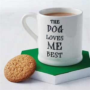 'the dog or cat loves me best' mug by sweet william ...
