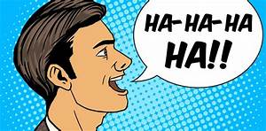 Getting Serious About Funny Psychologists See Humor As A