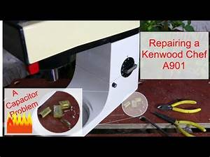 Kenwood Chef A901 Smoking Capacitor And Repair