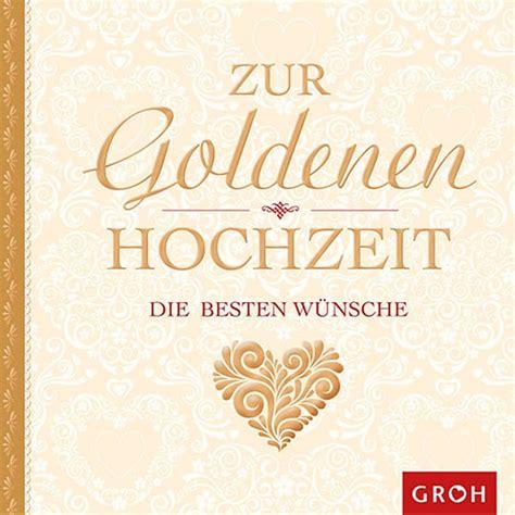 geschenkbuch zur goldenen hochzeit die besten wuensche