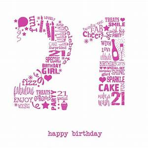 25+ Best Ideas about 21st Birthday Wishes on Pinterest ...