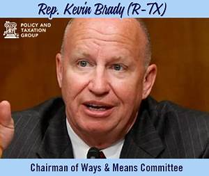 Rep. Kevin Brady named chairman of Ways and Means ...