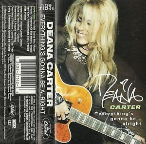 everythings gonna  alright deana carter cassette