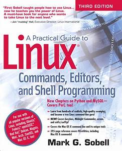 Practical Guide To Linux Commands  Editors  And Shell