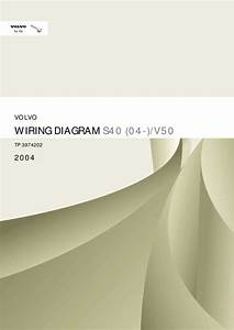 2004 Volvo S40 V50 Wiring Diagram Service Manual Pdf  20 Mb