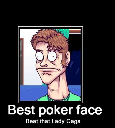 Poker Meme - 25 best ideas about poker face on pinterest funny posts for instagram imgur lol and real