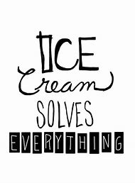 Ice Cream Quotes   Best Ice Cream Quote Ideas And Images On Bing Find What You Ll Love