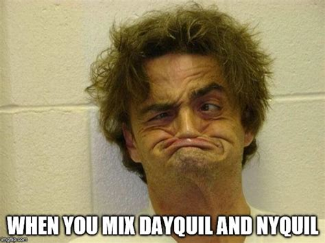 Nyquil Meme - nyquill imgflip