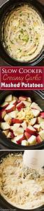 Slow Cooker Creamy Garlic Mashed Potatoes - So easy to ...