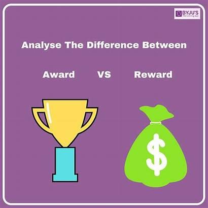 Reward Award Difference Between English