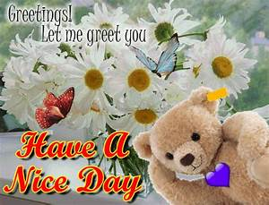 Teddy Bear Wants To Have A Nice Day. Free Have a Great Day ...