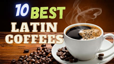 We reviewed the best instant coffee brands for you that actually tastes like coffee. Latin America's Top 10 Coffees