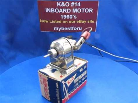 Electric Toy Boat Videos by Vintage K O Toy Boat Inboard Electric Motor Youtube