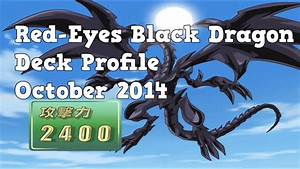 Yugioh Red Eyes Black Dragon Deck Profile October 2019