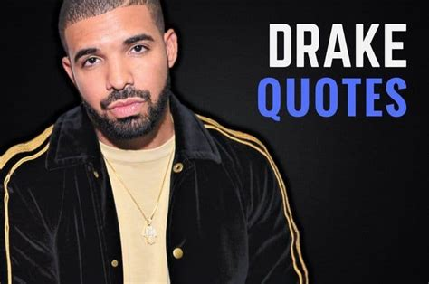 amazing drake quotes  inspire people  succeed