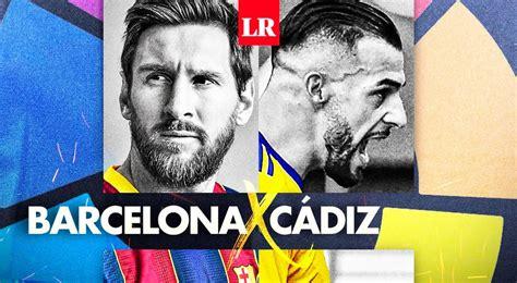 FC Barcelona vs Cádiz EN VIVO DirecTV Sports ONLINE: ver ...