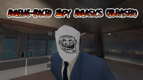 meme faced spy masks revised team fortress  skin mods