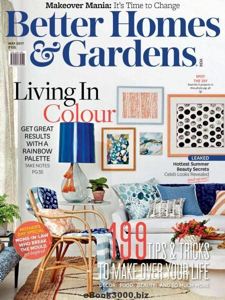 better homes gardens india may 2017 free pdf magazine