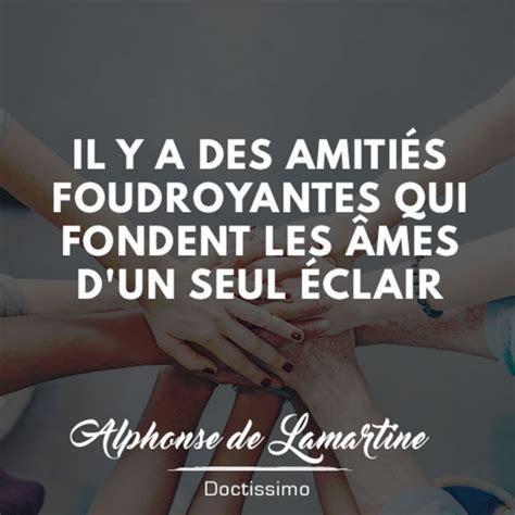 Citation Amitié De Alphonse De Lamartine  30 Citations