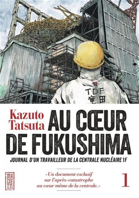 Au Coeur De Fukushima  Manga Série  Manga News