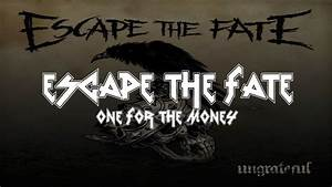 Escape The Fate - One For The Money [Lyrics Video] - YouTube