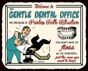 Funny Dental Wa... Tooth Extraction Quotes
