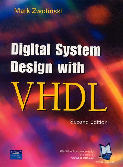 digital system design pearson education digital system design with vhdl