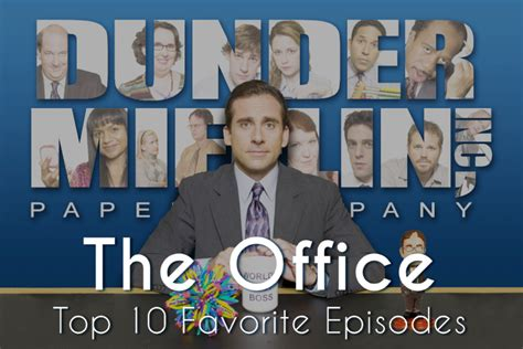 Top 10 Favorite Episodes Of The Office