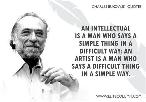 charles bukowski quotes    good   true