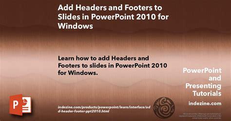 add headers  footers    powerpoint