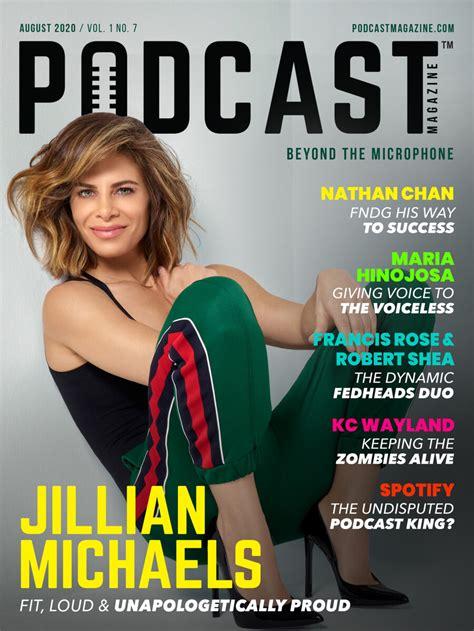 Podcast Magazine - AUGUST 2020 - JILLIAN MICHAELS by ...