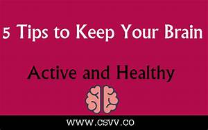 5 Tips to Keep Your Brain Active and Healthy