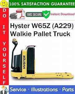 Hyster W65z  A229  Walkie Pallet Truck Parts Manual Pdf