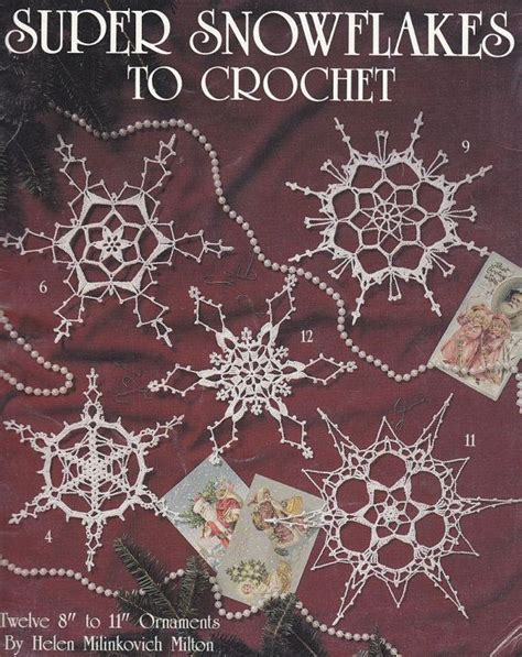 snowflakes crochet patterns 12 large snowflake patterns