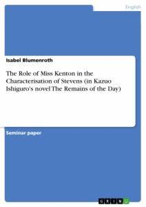The Role of Miss Kenton in the Characterisation of Stevens (in Publish your master's