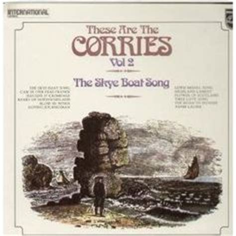Skye Boat Song Corries by 1000 Ideas About The Skye Boat Song On Pinterest Bear