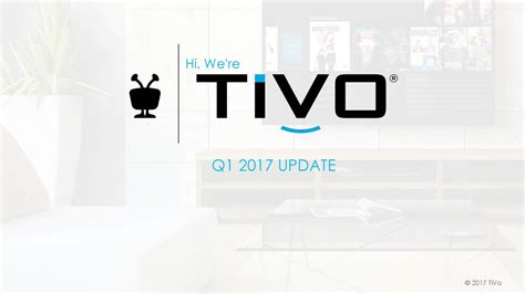 TiVo Inc. 2017 Q1 - Results - Earnings Call Slides - TiVo ...