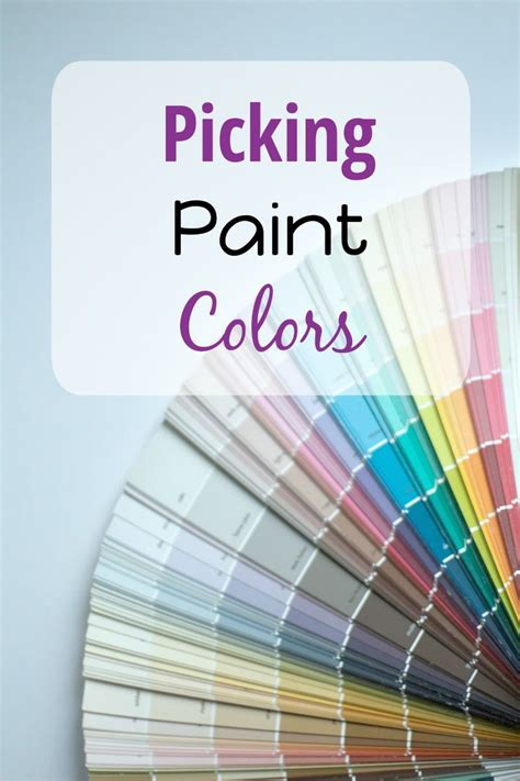 picking paint colors the organized