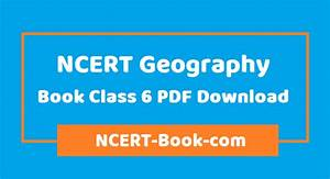 Latest   Ncert Geography Book Class 6 Pdf Download