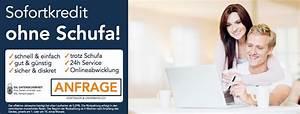 Schufa Sofort Online : sofortkredit ohne schufa antrag in nur 2 min mit sofortzusage ~ Yasmunasinghe.com Haus und Dekorationen