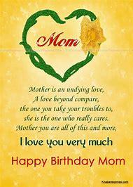 Happy Birthday Mom I Love You Quotes