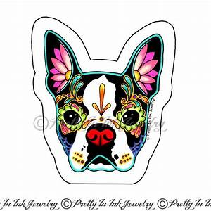 Day of the Dead Boston Terrier Sugar Skull Dog Decal Dia ...