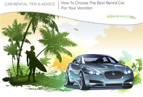 How To Choose The Best Rental Car For Your Vacation