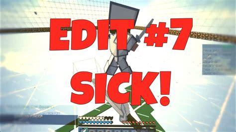 Edit 7 Sick 1080p Youtube
