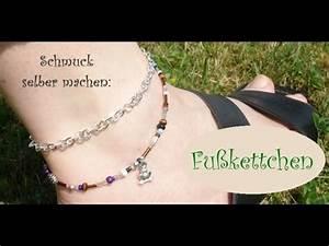 Selber Videos Machen : schmuck selber machen fusskettchen das must have des sommers youtube ~ Watch28wear.com Haus und Dekorationen