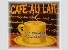 Kaffee, Spruch, Wochenende Grußkarten, ECards, Postkarten