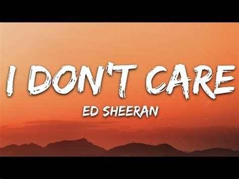 ed sheeran justin bieber  dont care lyrics