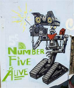 Number 5 is Alive | Flickr - Photo Sharing!